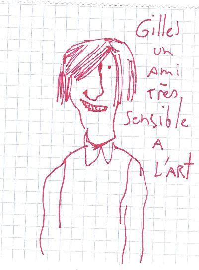 Gilles, un ami très sensible à l'art
