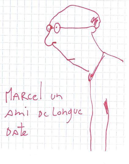 Marcel, ami de longue date